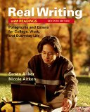 Real Writing with Readings: Paragraphs and Essays for College, Work, and Everyday Life