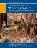 The Bedford Anthology of World Literature, Compact Edition, Volume 1: The Ancient, Medieval,...