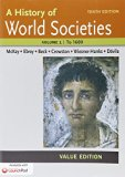 History of World Societies, Value Edition 10e V1 & LaunchPad for A History of World Societie...