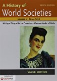 History of World Societies, Value Edition 10e V2 & LaunchPad for A History of World Societie...