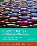 Current Issues and Enduring Questions: A Guide to Critical Thinking and Argument, with Readings