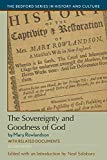 The Sovereignty and Goodness of God: with Related Documents (Bedford Series in History and C...