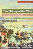 The Making of the West, Volume 2: Since 1500 & LaunchPad for The Making of the West 5e (Six ...