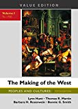 The Making of the West, Value Edition, Volume 1: Peoples and Cultures