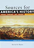 Sources for America's History, Volume 1: To 1877