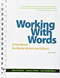 Working with Words & LaunchPad Solo for Journalism (Six Month Access)