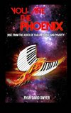 You Are the Phoenix
