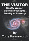 THE VISITOR: Scaffy Wagon Goonhilly Enigma Enmity & Eternity