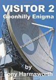 Visitor 2 Goonhilly Enigma