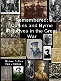 Remembered: Collins and Byrne Relatives in the Great War