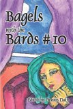 Bagels with the Bards #10