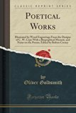 Poetical Works: Illustrated by Wood Engravings From the Designs of C. W. Cope With a Biograp...