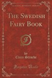 The Swedish Fairy Book (Classic Reprint)