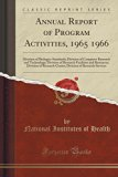 Annual Report of Program Activities, 1965 1966: Division of Biologics Standards; Division of...