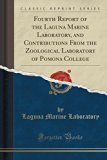 Fourth Report of the Laguna Marine Laboratory, and Contributions from the Zoological Laborat...
