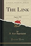 The Link, Vol. 26: August, 1968 (Classic Reprint)