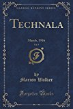 Technala, Vol. 9: March, 1916 (Classic Reprint)