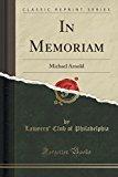 In Memoriam: Michael Arnold (Classic Reprint)