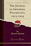 The Journal of Abnormal Psychology, 1913-1914, Vol. 8 (Classic Reprint)