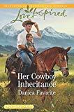 Her Cowboy Inheritance (Three Sisters Ranch)