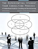 The Experiential Student Team Consulting Process: A Problem-Based Model for Consulting and S...