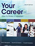 Bundle: Your Career: How To Make It Happen, 9th + MindTap Career Success, 2 terms (12 months...