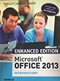Microsoft Office 2013 Introductory - Enhanced Edition