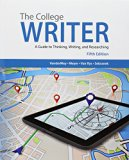 The College Writer: A Guide to Thinking, Writing, and Researching (with 2016 MLA Update Card...
