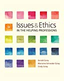 Issues and Ethics in the Helping Professions (MindTap Course List)