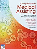 Bundle: Comprehensive Medical Assisting: Administrative and Clinical Competencies, 6th + LMS...