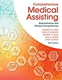Bundle: Comprehensive Medical Assisting: Administrative and Clinical Competencies, 6th + Stu...