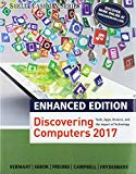 Bundle: Enhanced Discovering Computers ©2017 + Shelly Cashman Series Microsoft Office 365 & ...
