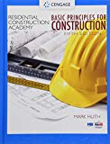 Residential Construction Academy: Basic Principles for Construction (Residential Constructio...