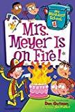 Mrs. Meyer is on Fire