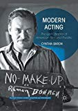 Modern Acting: The Lost Chapter of American Film and Theatre (Palgrave Studies in Screen Ind...