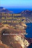 Tras los pasos de Juan Goytisolo por los Campos de Níjar (Spanish Edition)