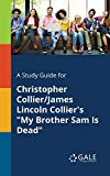 A Study Guide for Christopher Collier/James Lincoln Collier's