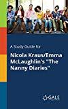 A Study Guide for Nicola Kraus/Emma McLaughlin's