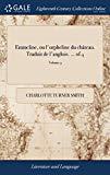 Emmeline, Ou l'Orpheline Du Château. Traduit de l'Anglois. ... of 4; Volume 3 (French Edition)
