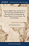 Sonnets, Ballads, Glees, Duettos &c. in the Comic Opera of Robin Hood, or Sherwood-Forest, P...