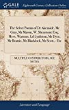 The Select Poems of Dr Akenside, MR Gray, MR Mason, W. Shenstone Esq; Mess. Wartons, LD Lytt...