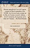 Histoire Naturelle de l'Or Et de l'Argent, Extraite de Pline Le Naturaliste, Livre XXXIII. A...