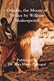 Othello, the Moore of Venice by William Shakespeare