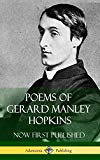 Poems of Gerard Manley Hopkins - Now First Published (Classic Works of Poetry in Hardcover)