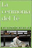 La cerimonia del Tè (Italian Edition)