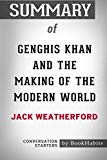 Summary of Genghis Khan and the Making of the Modern World by Jack Weatherford: Conversation...