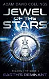 Jewel of The Stars. Season 1 Episode 1: The Remnant