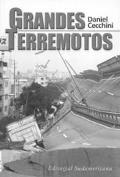 Grandes Terremotos/Great Earthquakes Los Peores Sismos Del Siglo XX