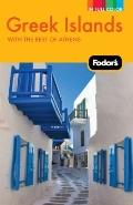 Fodor's Greek Islands, 2nd Edition: With Great Cruises and the Best of Athens (Full-Color Go...
