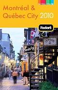 Fodor's Montreal & Quebec City 2010 (Full-Color Gold Guides)